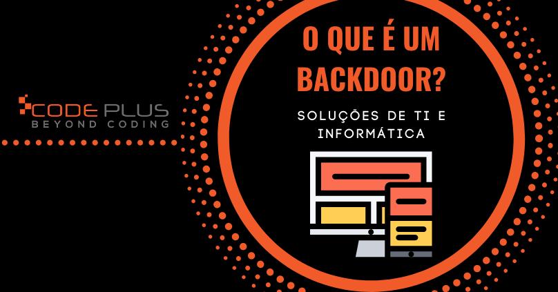 O que é um Backdoor?